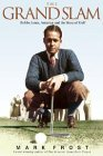 Book Review: Grand Slam: Bobby Jones, America and the Story of Golf by Mark Frost